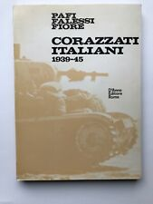 Corazzati Italiani - 1939-45 Pafi Falessi Fiore