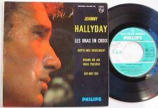 JOHNNY HALLYDAY  (EP 45 Tours) LES BRAS EN CROIX