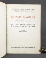 AOI. Colonie. L'Italia in Africa. Studi italiani di etnografia della Libia. 1963