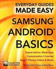 Samsung Android Basics : Expert Advice, Made Easy by Sawh, Michael-ExLibrary