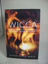 Wicca : History, Belief and Community in Modern Pagan Witchcraft by Ethan Doyle