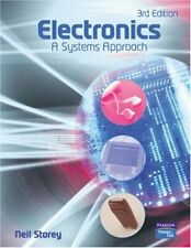 Electronics : A Systems Approach by Storey, Neil