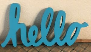 """Turquoise Blue """"hello"""" Wooden Sign Decor Wall Accent 11"""" x 6""""  x .75"""" Pre-Owned"""