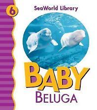 NEW - Baby Beluga (Seaworld Library)