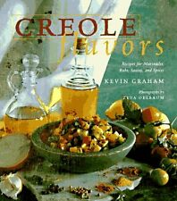 Creole Flavors: Recipes for Marinades, Rubs, Sauce