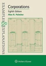 Examples and Explanations: Corporations by Alan R. Palmiter (2015, Paperback, Ne