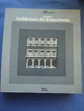STORIA DELL'ARCHITETTURA-MURRAY-ARCHITETTURA DEL RINASCIMENTO-ELECTA 1978