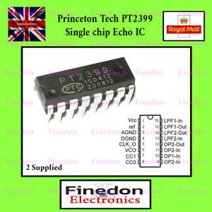 2 Pcs Princeton PT2399 Echo Processor IC 16 Pin DIP UK Seller