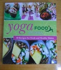 Yoga Food 50 Recipes for Fresh and Healthy Dishes
