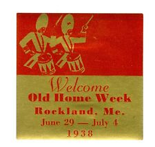 Unused June 29 to July 4, 1938 Rockland, Maine, Welcome Old Home Week Decal