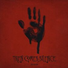 Then Comes Silence - Blood