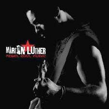 Rebel Soul Music  by Martin Luther CD-2004  (New In Plastic)