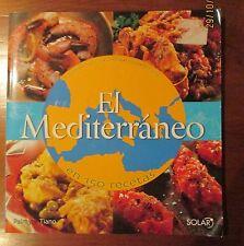 LIBRO EL MEDITERRANEO EN 150 RECETAS