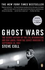 Ghost Wars: The Secret History of the CIA, Afghanistan, and Bin Laden, from the