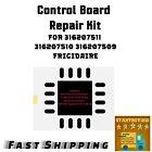 New Repair Kit  5304495520 5304495521 3164627 316560105 316560183 Control Board  photo