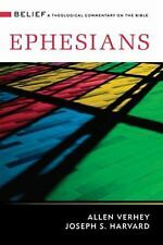 Ephesians : A Theological Commentary on the Bible by Joseph S. Harvard and...