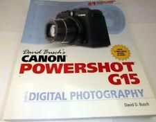 David Busch's Digital Photography Guides: Canon Powershot G15 Camera Manual