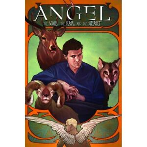 ANGEL HC VOL 03 THE WOLF THE RAM AND THE HEART--IDW PUBLISHING--