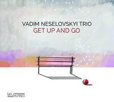 Get up and go di Vadim Trio neselovskyi (2017) CD NUOVO!
