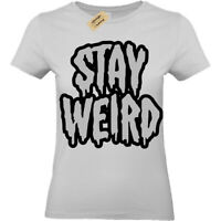 Stay Weird T-Shirt funny goth emo different Womens Ladies top