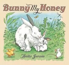 Bunny My Honey by Anita Jeram (Board book, 2009)