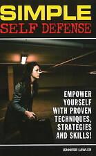 Simple Self Defense: Proven Techniques-ExLibrary