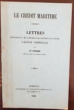 LE CREDIT MARITIME lettres adressées au rédacteur du journal L'AVENIR COMMERCIAL