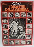 Libro Goya I disastri della guerra Paolo Lecaldano 1975 Mondadori Libri Book
