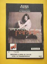 TICKET SPECTACLE Vanessa PARADIS à Lyon 1993 - chant CONCERT LIVE