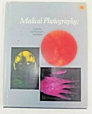 Medical Photography Clinical Ultraviolet Infrared Kodak 1973 Hardcover