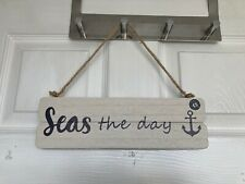 """Brand New Next Nautical """"Seas the Day"""" Wooden Hanging Plaque"""