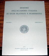 Memorie dell'Accademia Italiana di Studi Filatelici e Numismatici vol I fasc.II