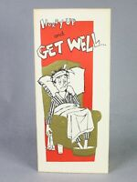 Vintage Humorous Greeting Card - Get Well - Includes Envelope - New
