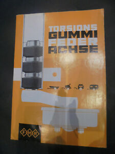 Prospekt Sales Brochure Torsions Gummi Feder Achse FMR Messerschmitt Achse