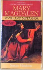 Mary Magdalene : Myth and Metaphor by Susan Haskins (1995, Paperback)