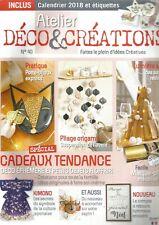 ATELIER DECO & CREATIONS N°40 CADEAUX TENDANCE : DECO EPHEMERE ET PETITS OBJETS