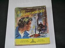 Scout COLLECTION SIGNE DE PISTE N°67 LE CAS DU CHEF MORSCHER