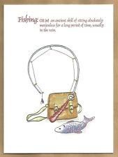 Blank greeting card - FISHING, AN ANCIENT SKILL OF SITTING...
