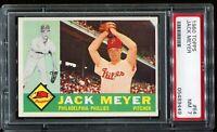 1960 Topps Baseball #64 JACK MEYER Philadelphia Phillies PSA 7 NM