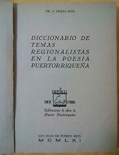 Diccionario Temas Regionalistas en la Poesia Salvador Arana Soto Puerto Rico