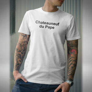 Chateauneuf du Pape Mens T-Shirt Funny Only Fools And Horses Inspired Del Boy