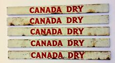 "5 VINTAGE ""CANADA DRY"" TIN DOOR PUSH / STORE SIGN"