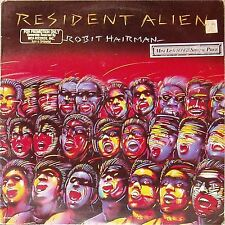 ROBIT HAIRMAN 'RESIDENT ALIEN' US IMPORT LP PROMO COPY