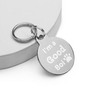 Engraved Pet ID Tag on Both Sides - I'm a Good Boi, Says My Dad
