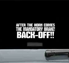 After the horn comes the mandatory brake vinyl decal sticker funny car truck