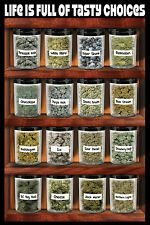 LIFE IS FULL OF TASTY CHOICES - WEED POSTER - 24x36 - MARIJUANA POT 5760