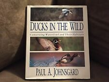Ducks In The Wild by Paul A. Johnsgard. Prentice Hall General Refernce. 1992.1st