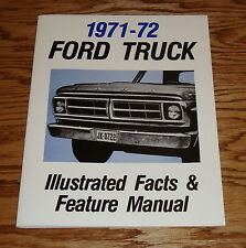 1971 - 1972 Ford Truck Illustrated Facts & Feature Manual Brochure 71 72