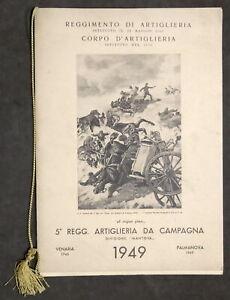 Calendario 1949 - 5° Rgt. Artiglieria da Campagna Mantova - Autografo Comandante