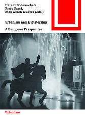 NEW Urbanism and Dictatorship (Bauwelt Fundamente) by Max Welch Guerra
